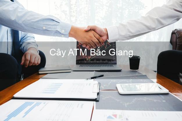 Cây ATM Bắc Giang