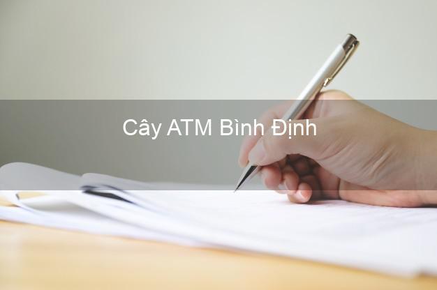 Cây ATM Bình Định