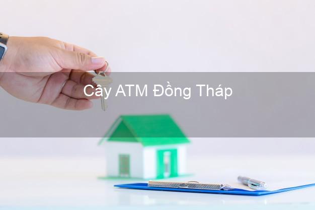 Cây ATM Đồng Tháp