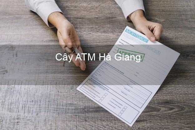 Cây ATM Hà Giang