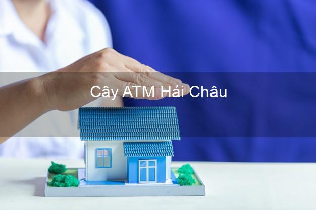 Cây ATM Hải Châu Đà Nẵng
