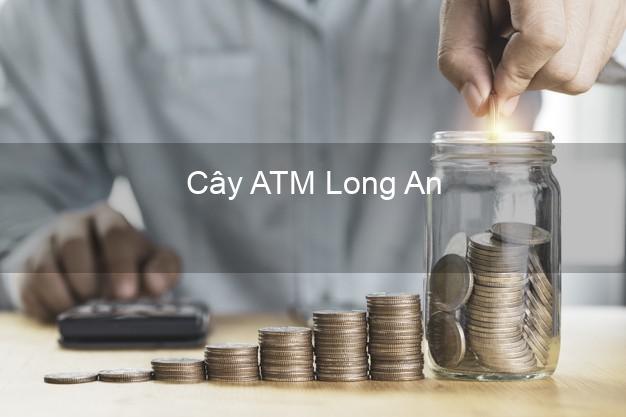 Cây ATM Long An