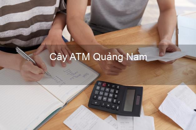 Cây ATM Quảng Nam