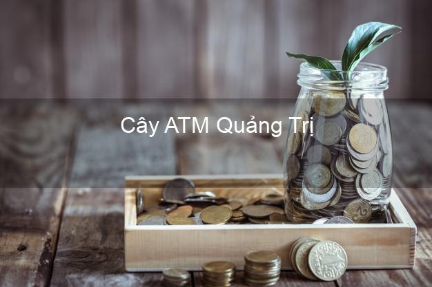 Cây ATM Quảng Trị