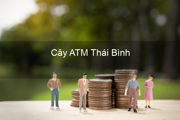 Cây ATM Thái Bình