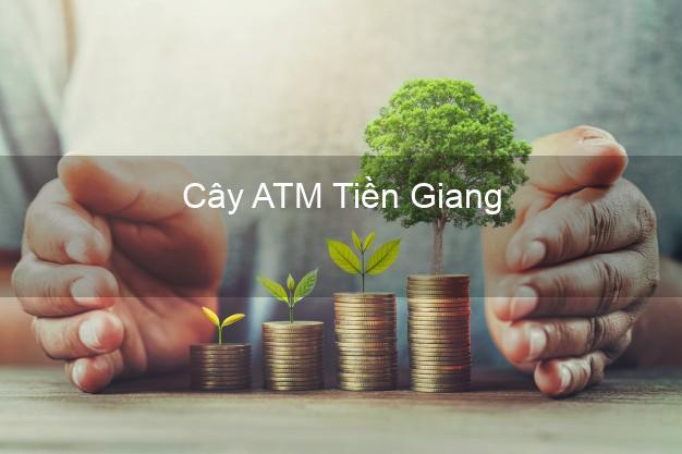 Cây ATM Tiền Giang