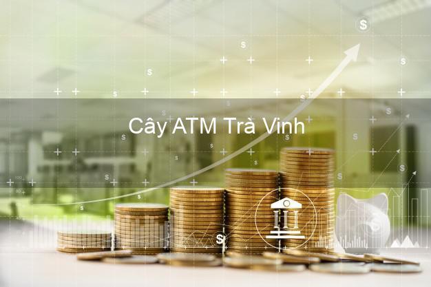 Cây ATM Trà Vinh