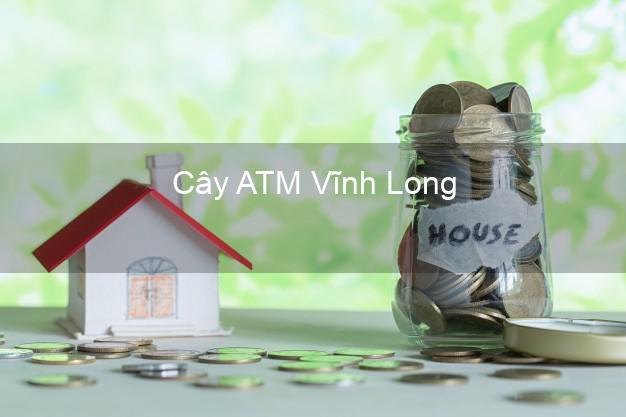 Cây ATM Vĩnh Long